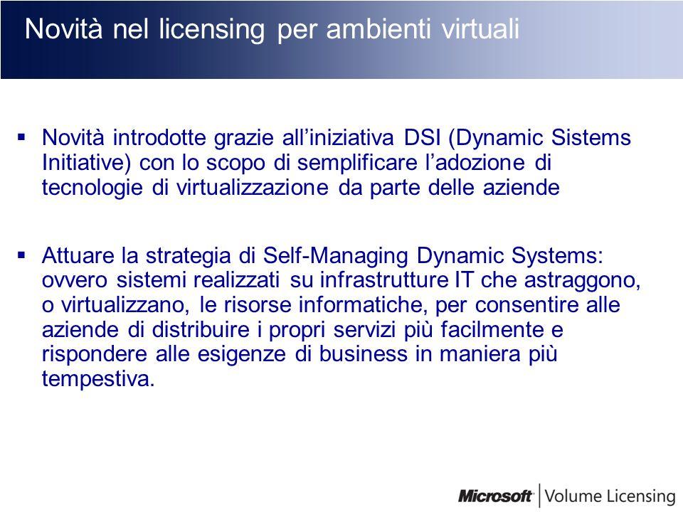 Novità nel licensing per ambienti virtuali
