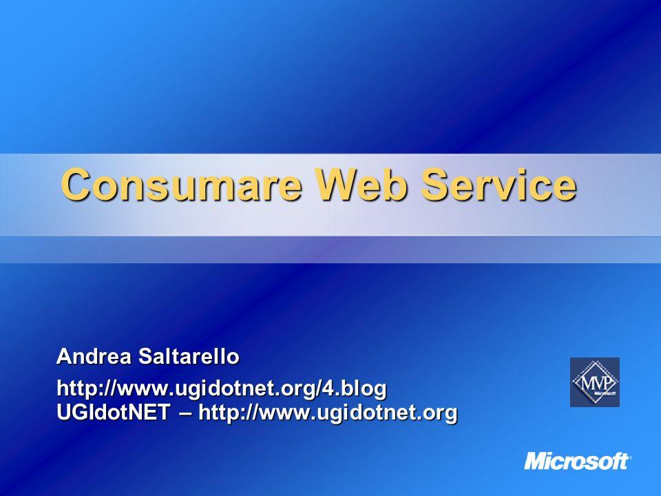 Consumare Web Service Andrea Saltarello