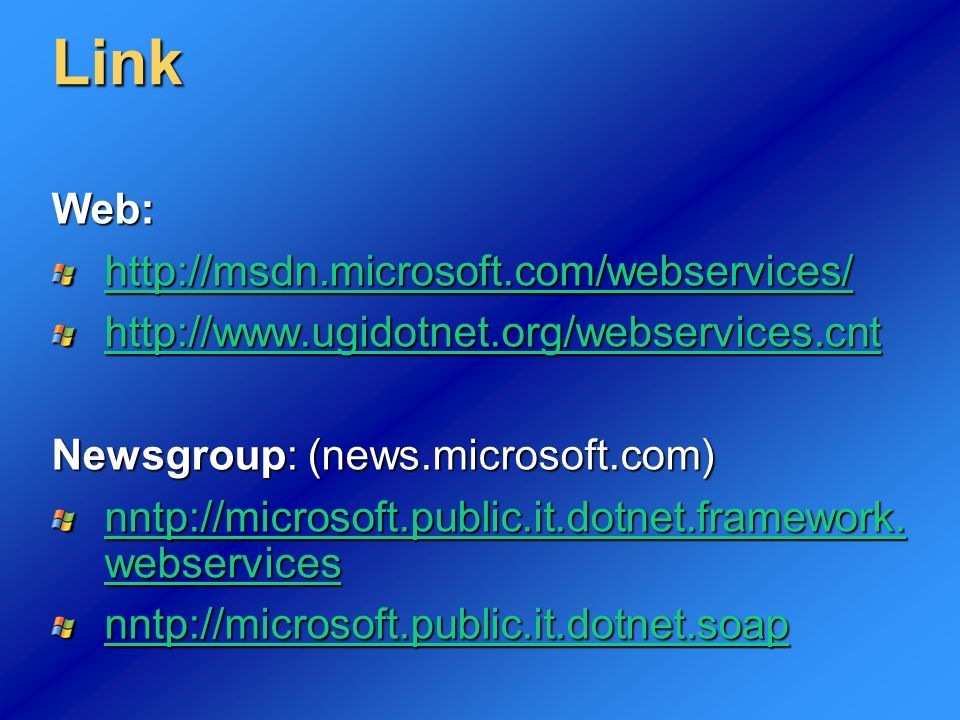 Link Web: http://msdn.microsoft.com/webservices/
