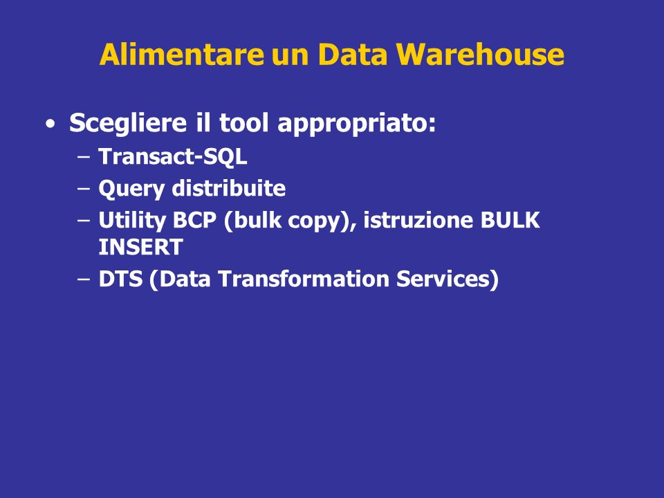 Alimentare un Data Warehouse