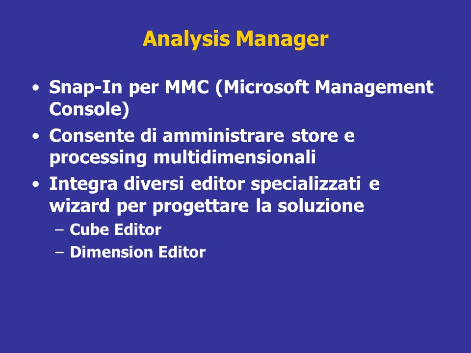 Analysis Manager Snap-In per MMC (Microsoft Management Console)