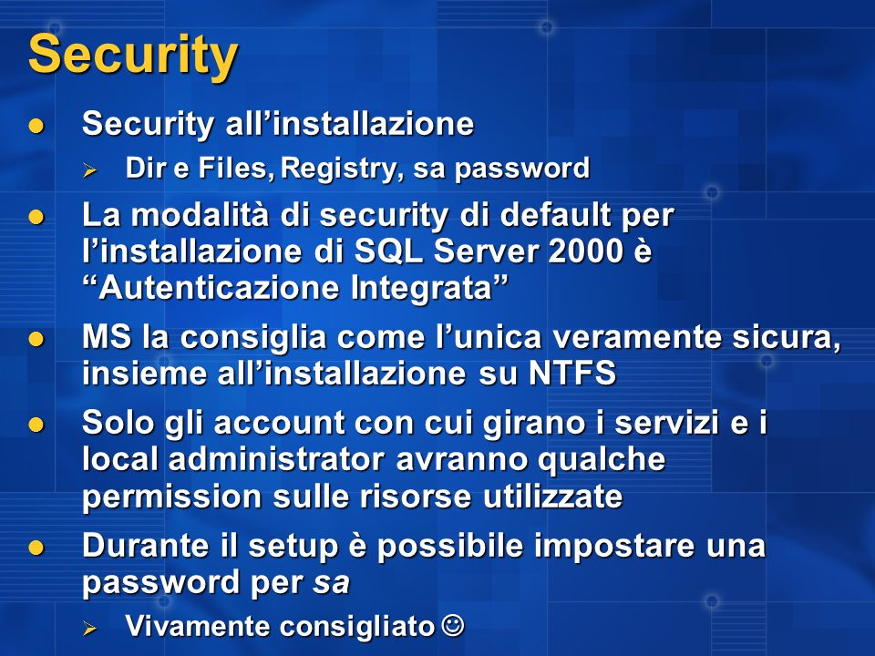 Security Security all'installazione