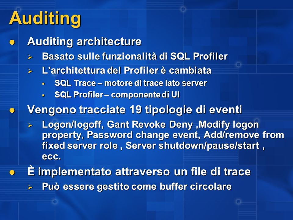 Auditing Auditing architecture