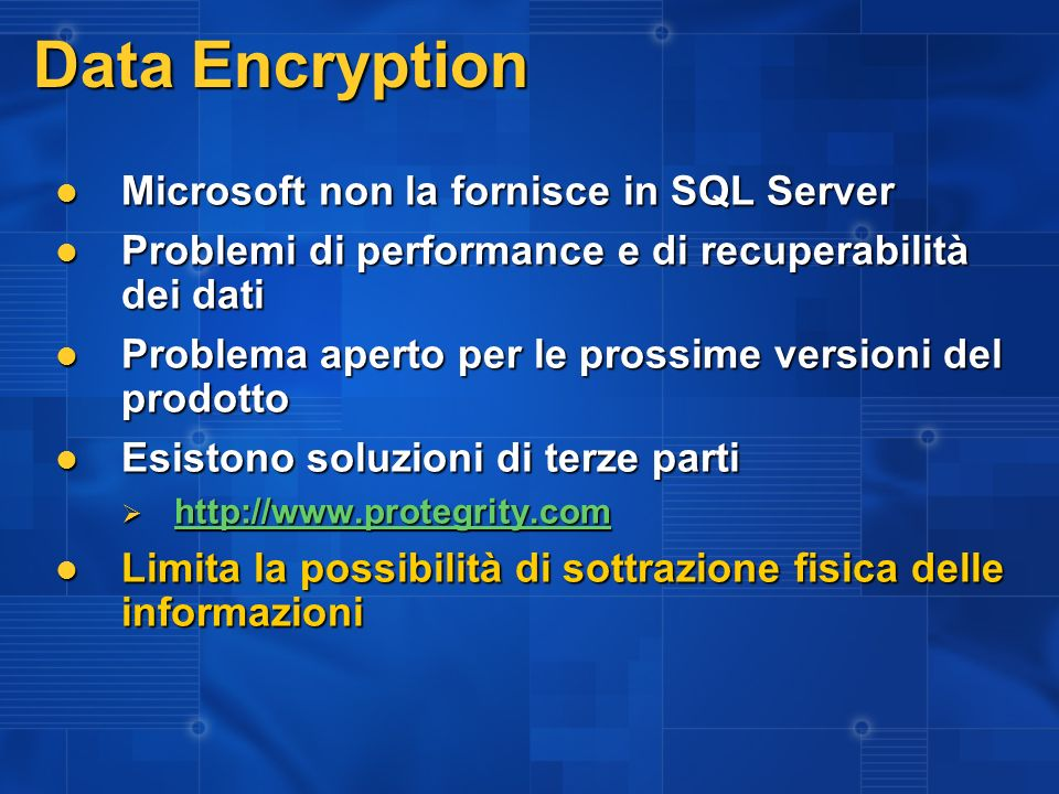 Data Encryption Microsoft non la fornisce in SQL Server
