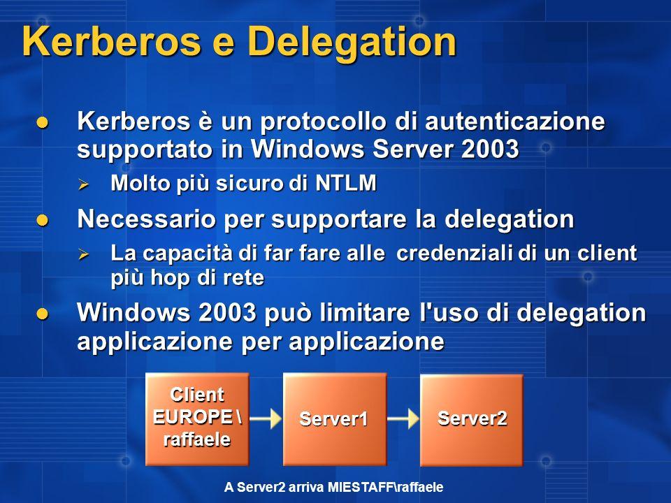 Client EUROPE \ raffaele A Server2 arriva MIESTAFF\raffaele