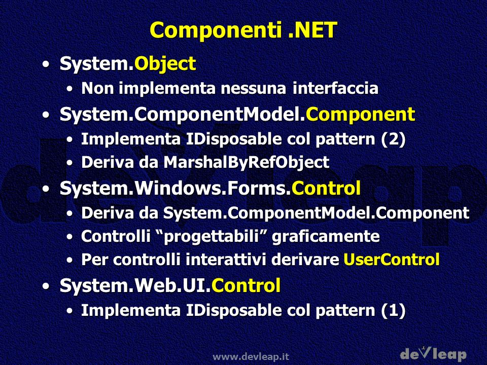 Componenti .NET System.Object System.ComponentModel.Component
