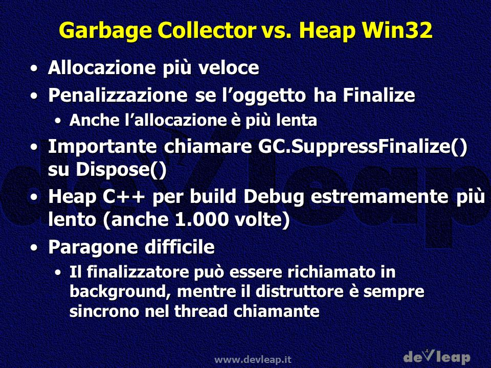 Garbage Collector vs. Heap Win32
