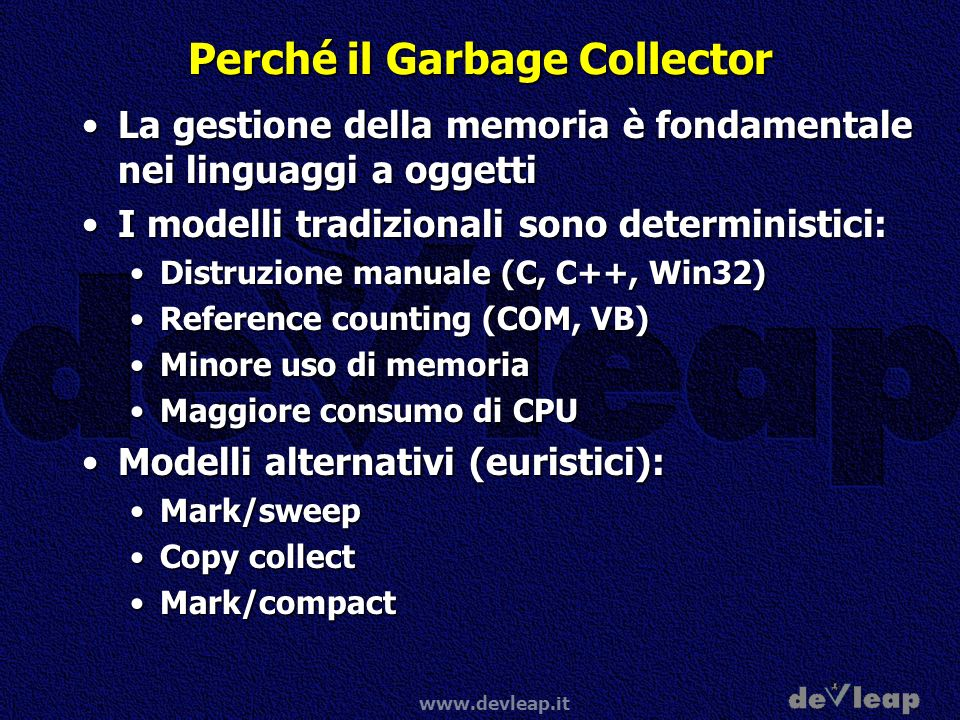 Perché il Garbage Collector