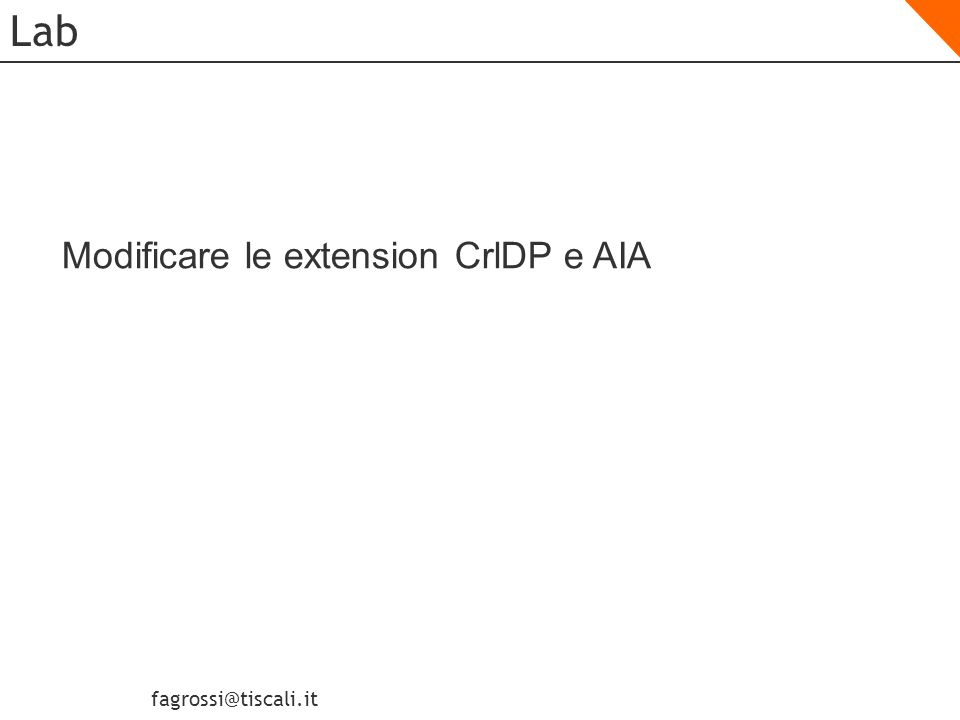 Lab Modificare le extension CrlDP e AIA Modify ModifyCDPandAIA.cmd