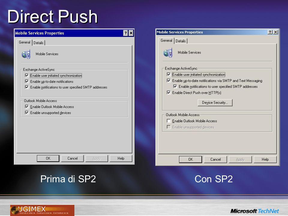 Direct Push Prima di SP2 Con SP2