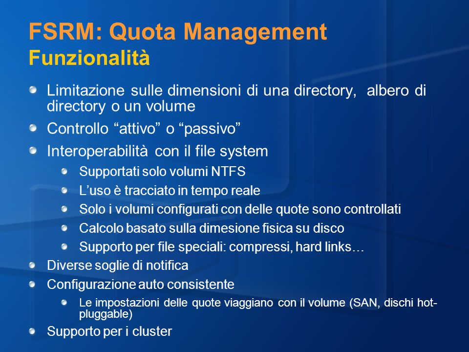FSRM: Quota Management Funzionalità