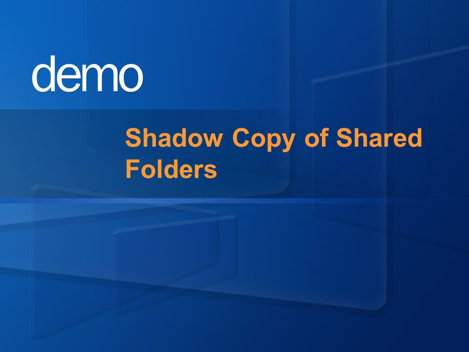 Shadow Copy of Shared Folders