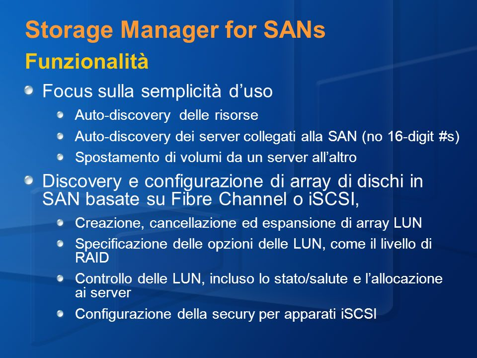 Storage Manager for SANs Funzionalità