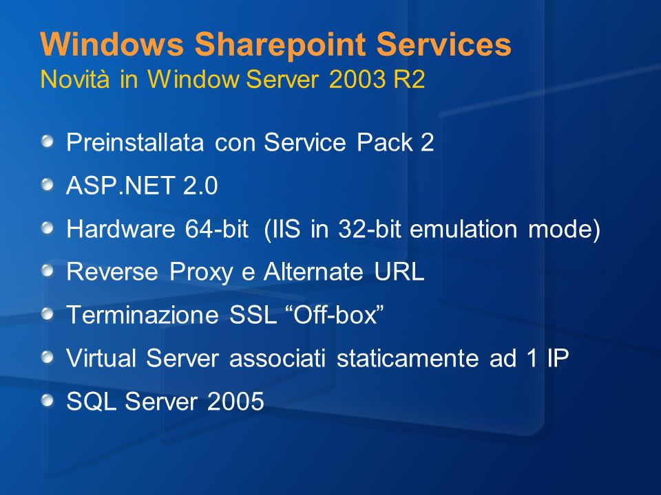 Windows Sharepoint Services Novità in Window Server 2003 R2
