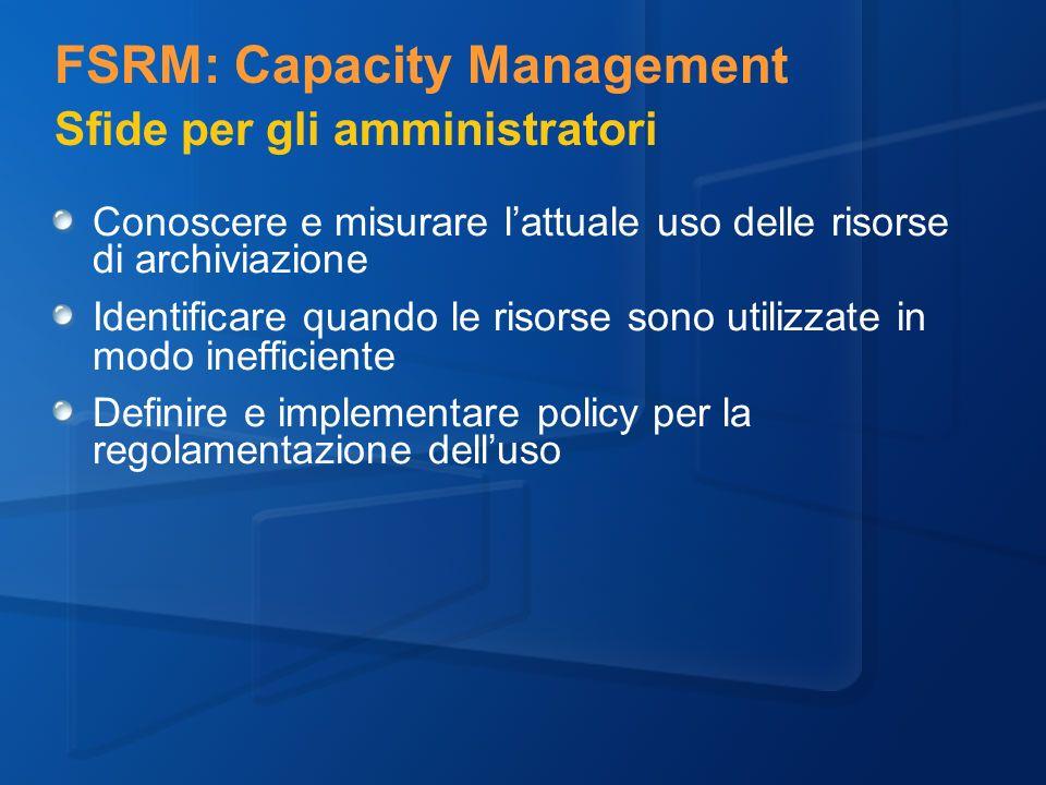 FSRM: Capacity Management Sfide per gli amministratori