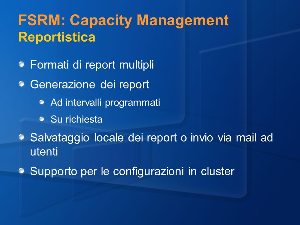 FSRM: Capacity Management Reportistica