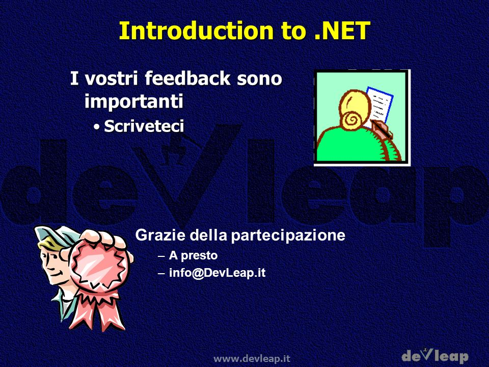 Introduction to .NET I vostri feedback sono importanti Scriveteci
