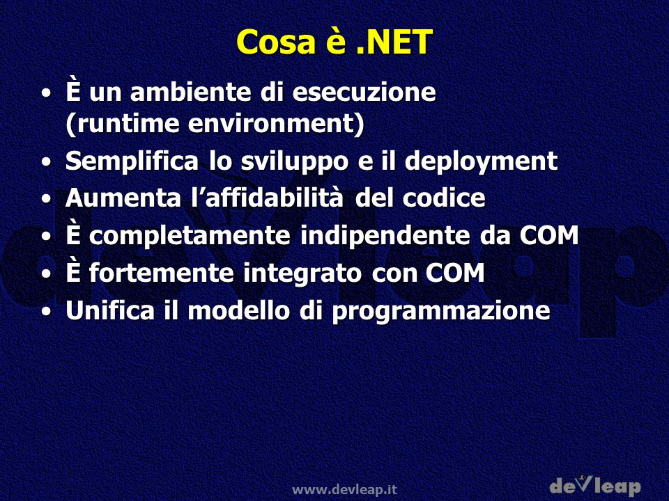 Cosa è .NET È un ambiente di esecuzione (runtime environment)