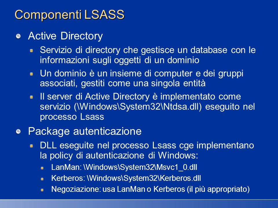 Componenti LSASS Active Directory Package autenticazione