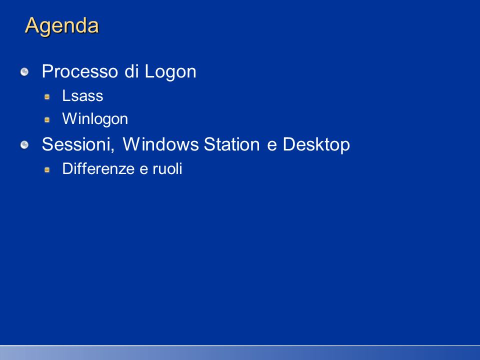 Agenda Processo di Logon Sessioni, Windows Station e Desktop Lsass