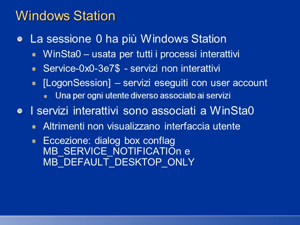 Windows Station La sessione 0 ha più Windows Station