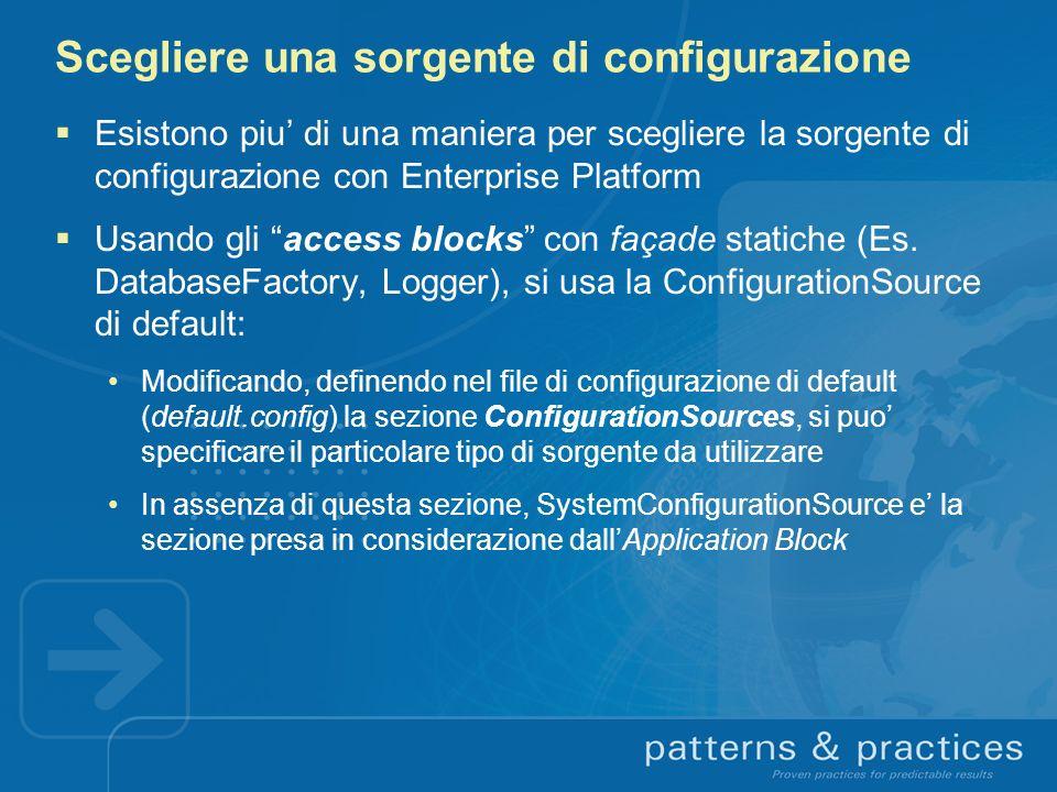 Scegliere una sorgente di configurazione
