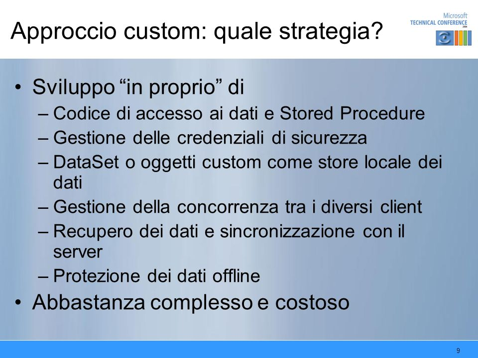 Approccio custom: quale strategia