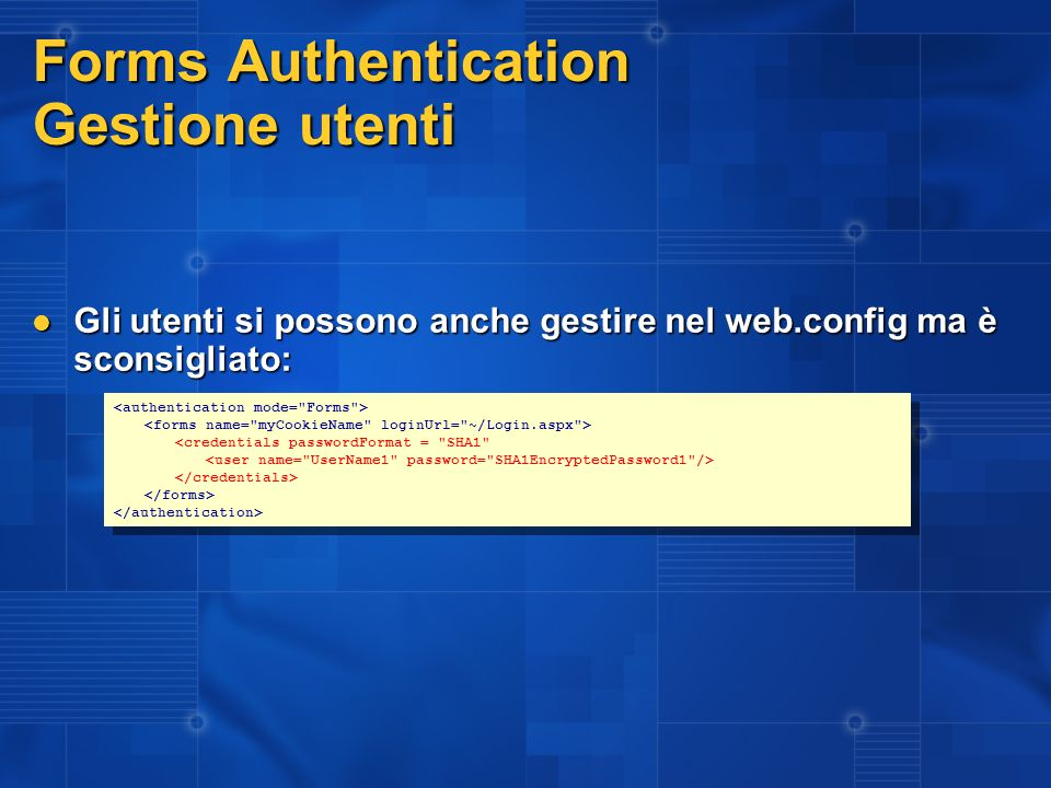Forms Authentication Gestione utenti