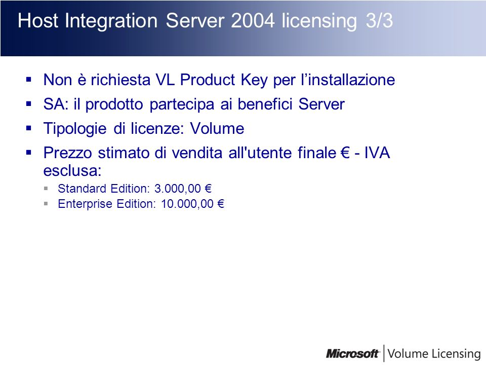 Host Integration Server 2004 licensing 3/3