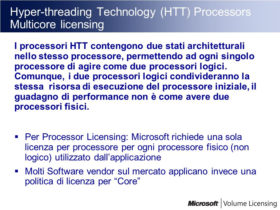 Hyper-threading Technology (HTT) Processors Multicore licensing