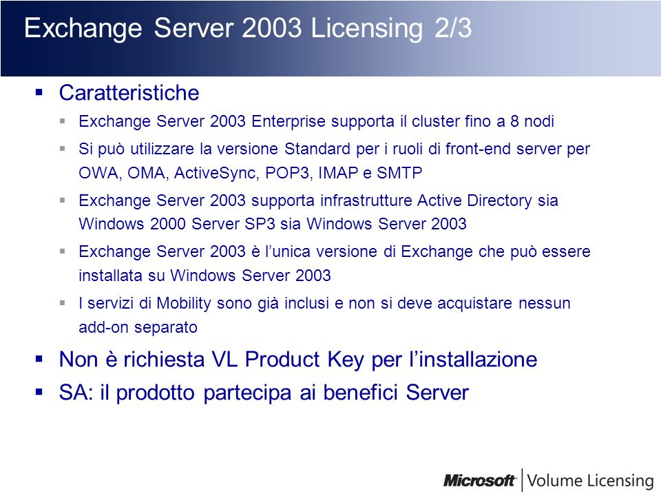 Exchange Server 2003 Licensing 2/3