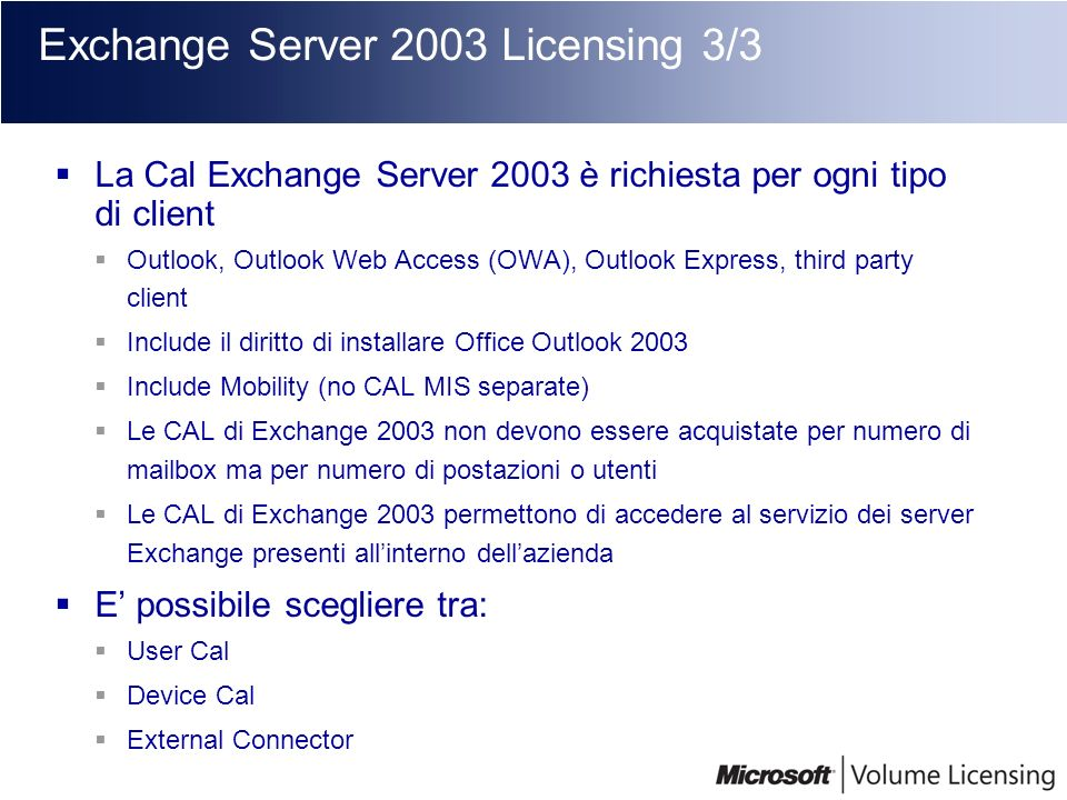 Exchange Server 2003 Licensing 3/3