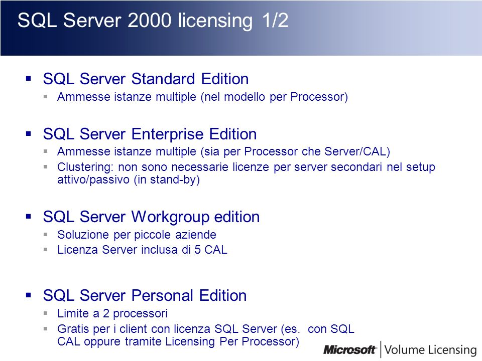 SQL Server 2000 licensing 1/2 SQL Server Standard Edition