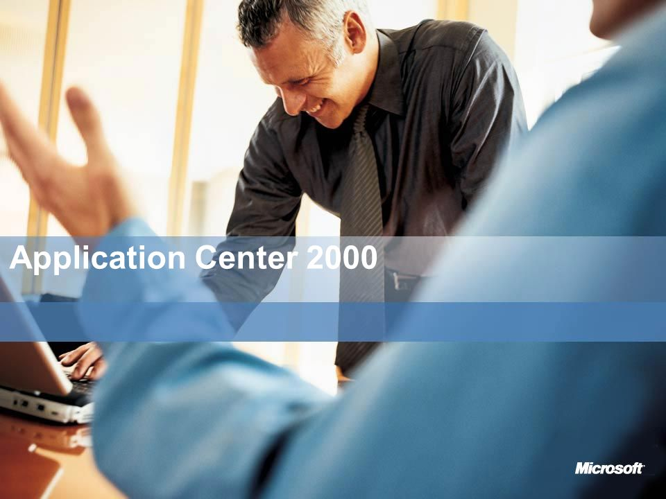 Application Center 2000