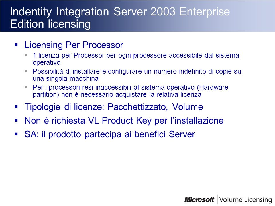 Indentity Integration Server 2003 Enterprise Edition licensing