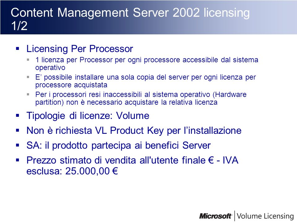 Content Management Server 2002 licensing 1/2