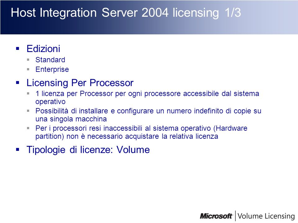 Host Integration Server 2004 licensing 1/3