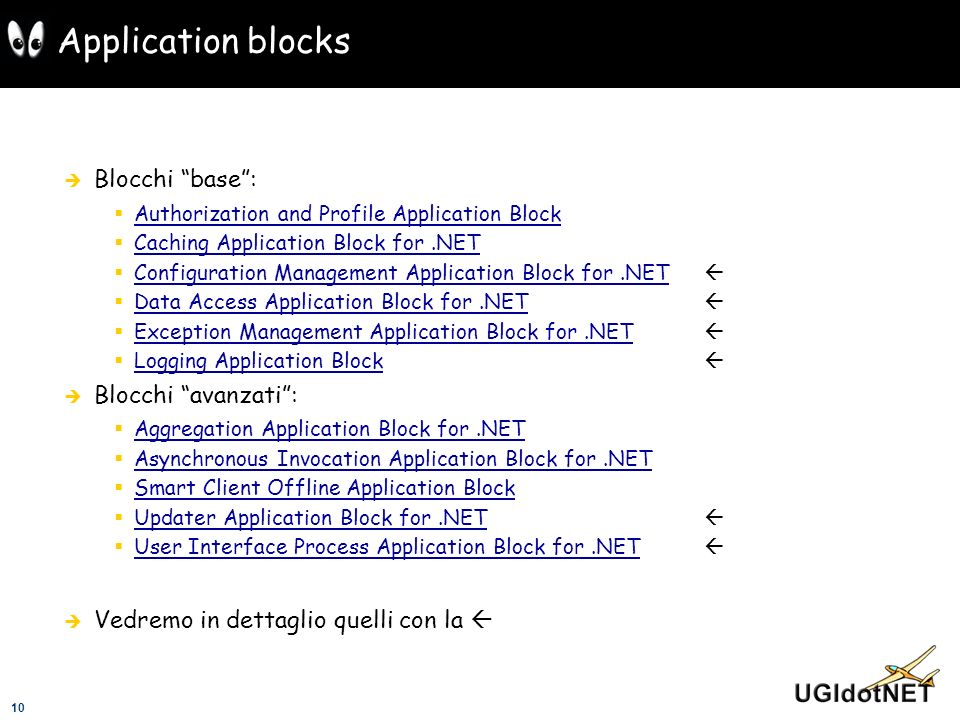 Application blocks Blocchi base : Blocchi avanzati :