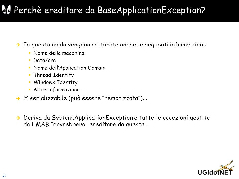 Perchè ereditare da BaseApplicationException