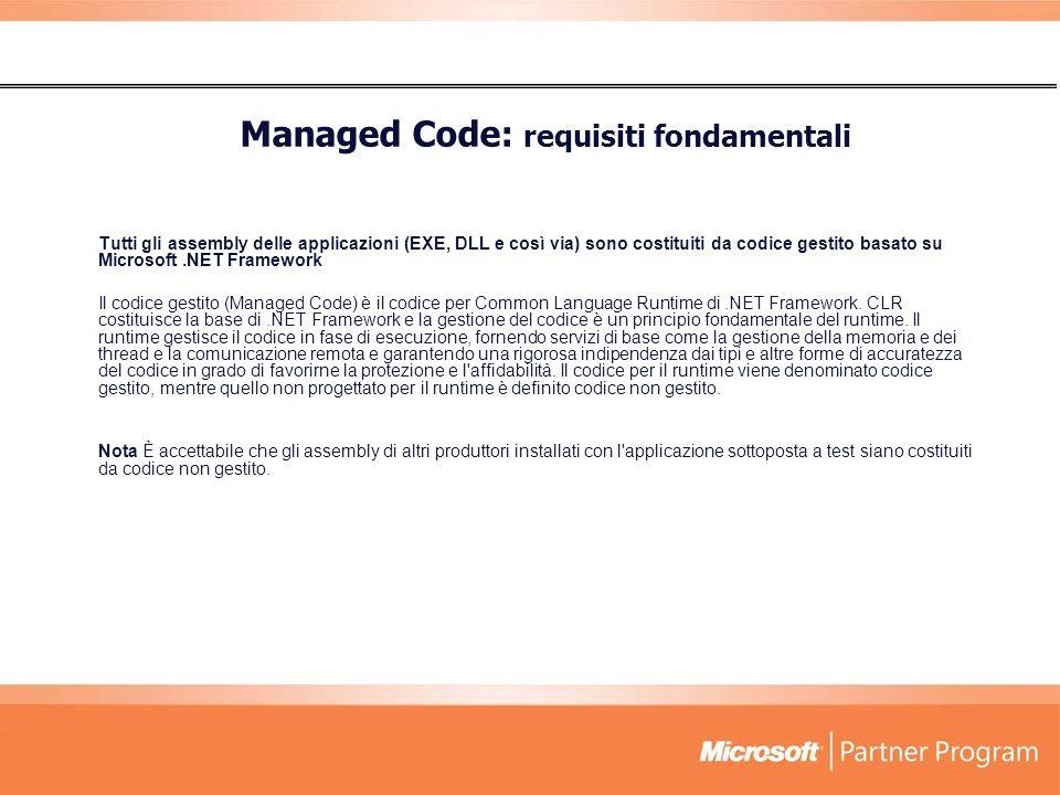 Managed Code: requisiti fondamentali