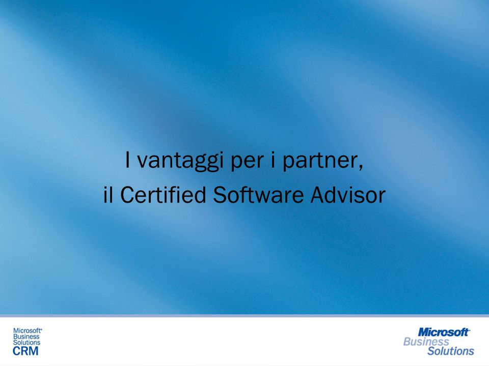 I vantaggi per i partner, il Certified Software Advisor