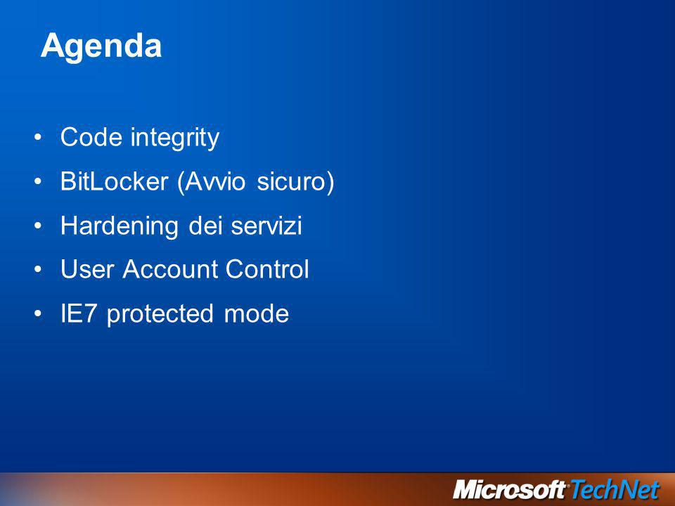 Agenda Code integrity BitLocker (Avvio sicuro) Hardening dei servizi