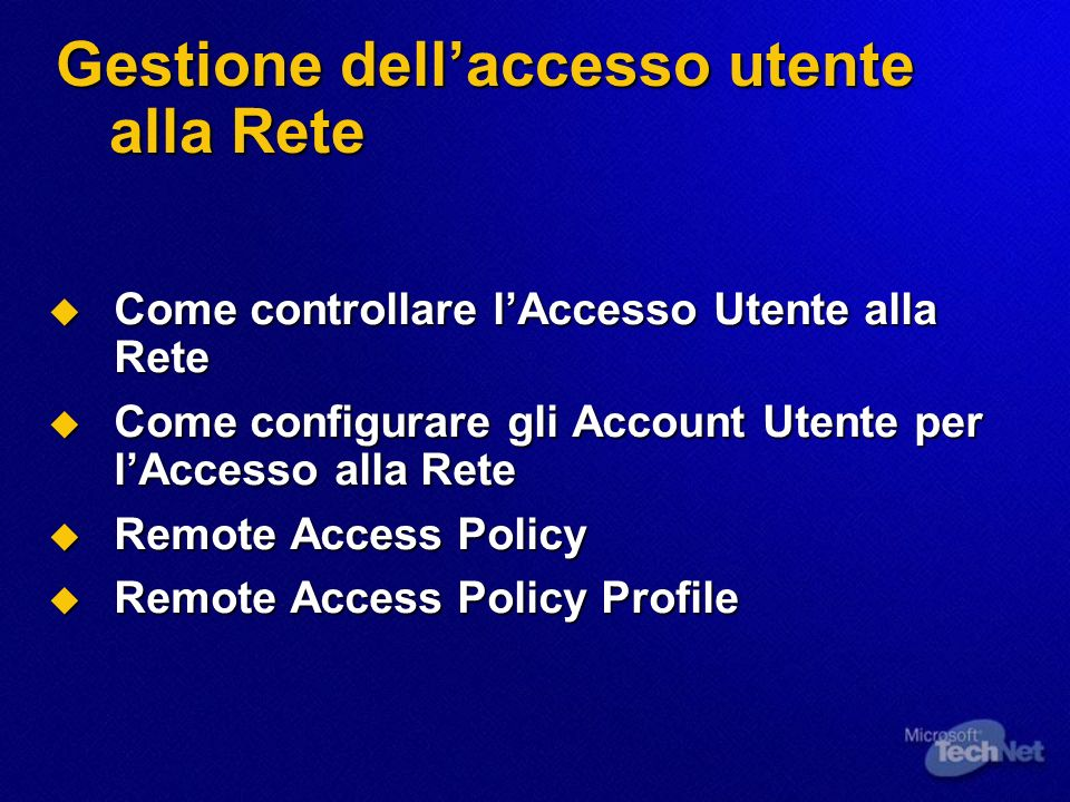 Gestione dell'accesso utente alla Rete