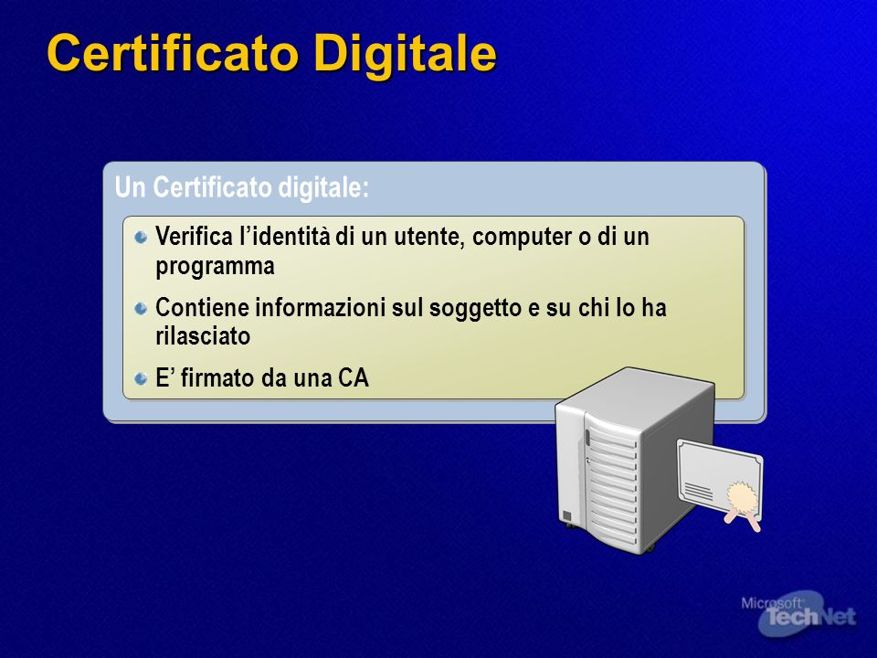 Certificato Digitale Un Certificato digitale: