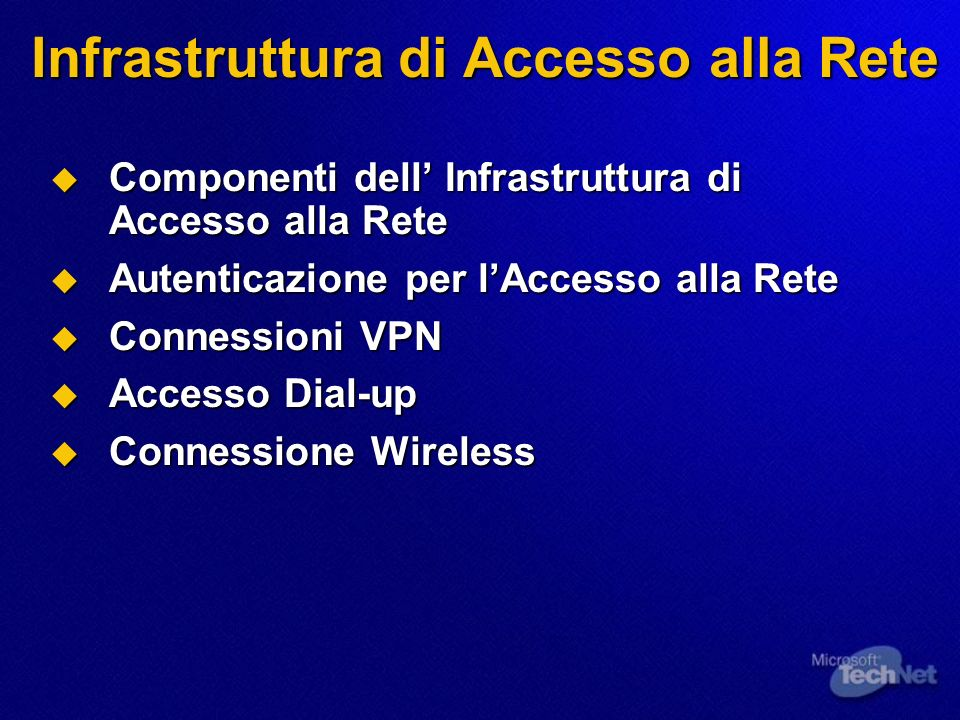 Infrastruttura di Accesso alla Rete