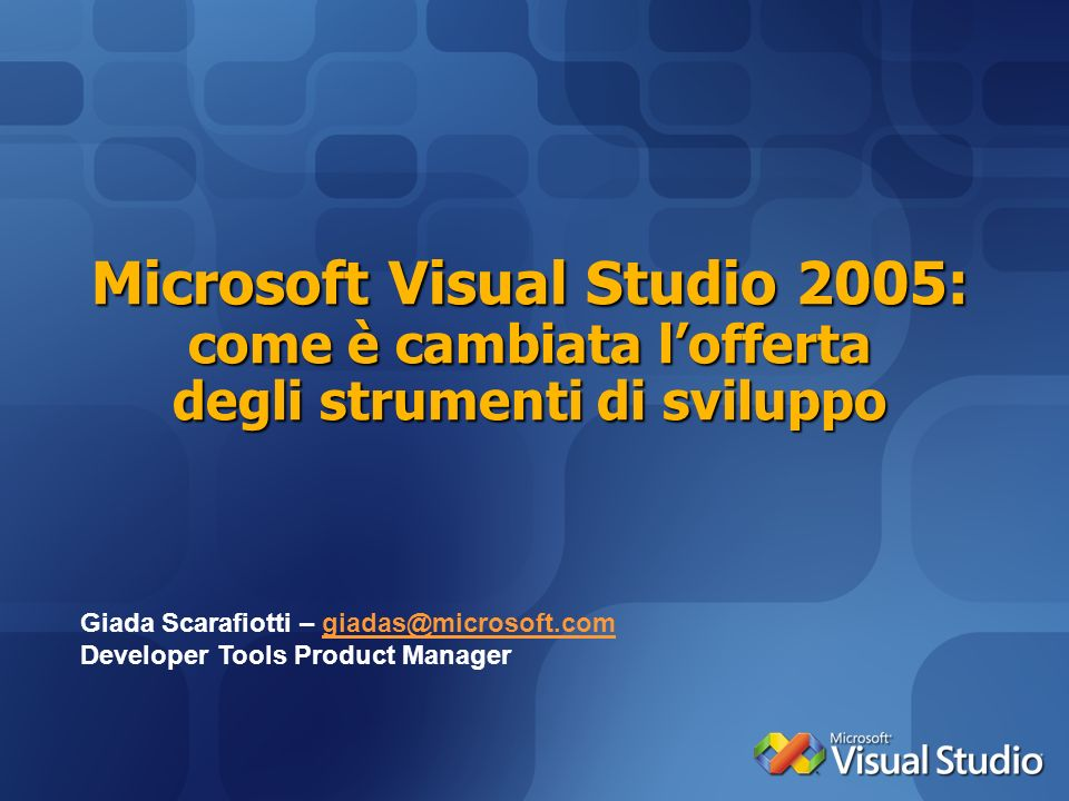 Microsoft Visual Studio 2005: come è cambiata l'offerta degli strumenti di sviluppo