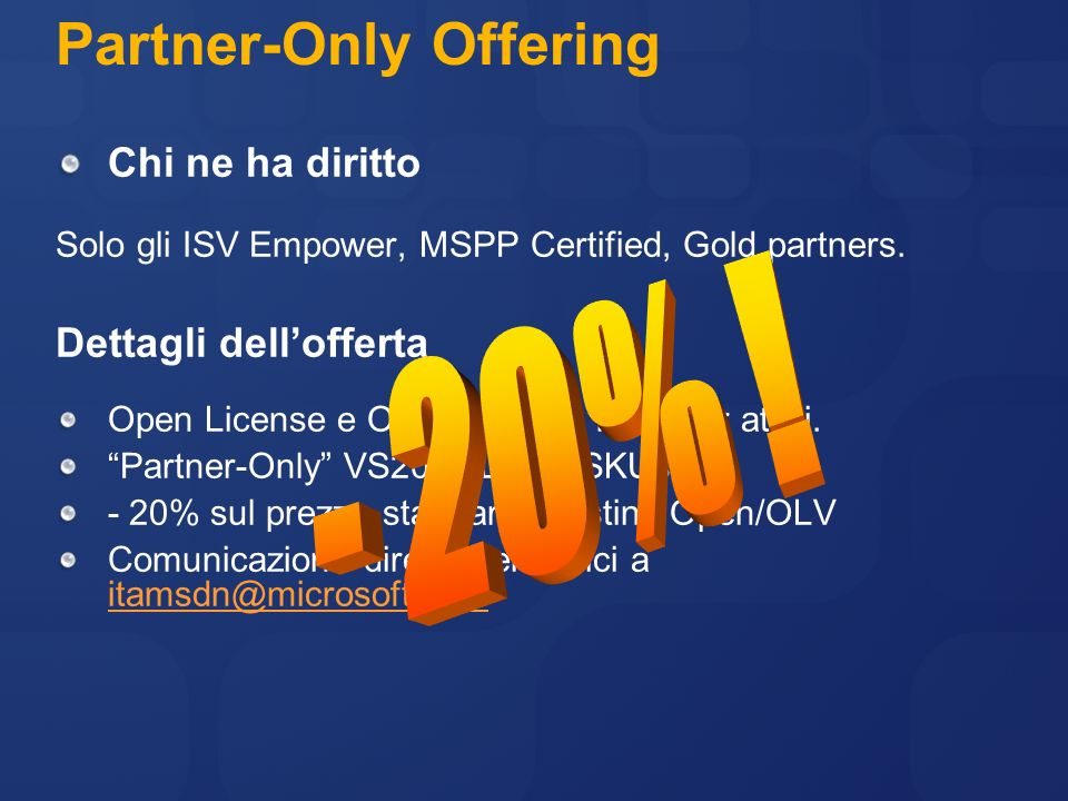Partner-Only Offering