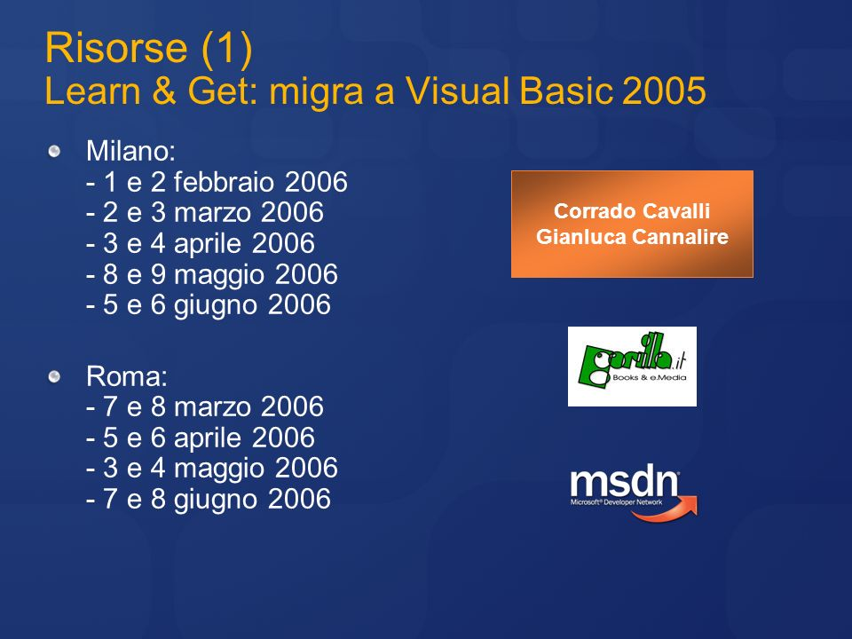 Risorse (1) Learn & Get: migra a Visual Basic 2005