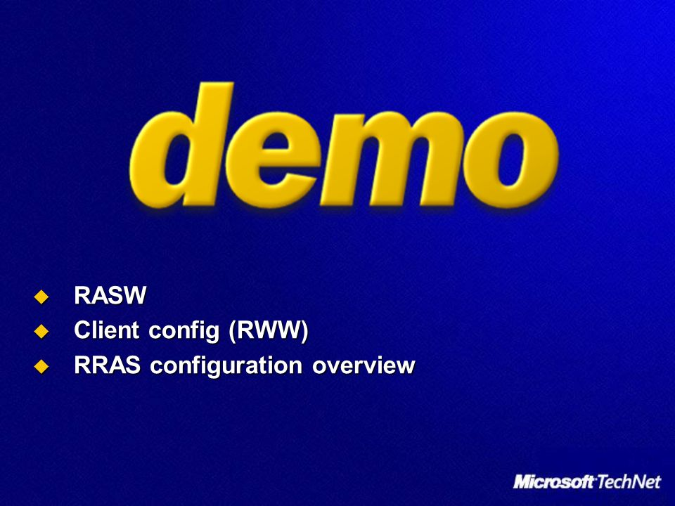 RASW Client config (RWW) RRAS configuration overview