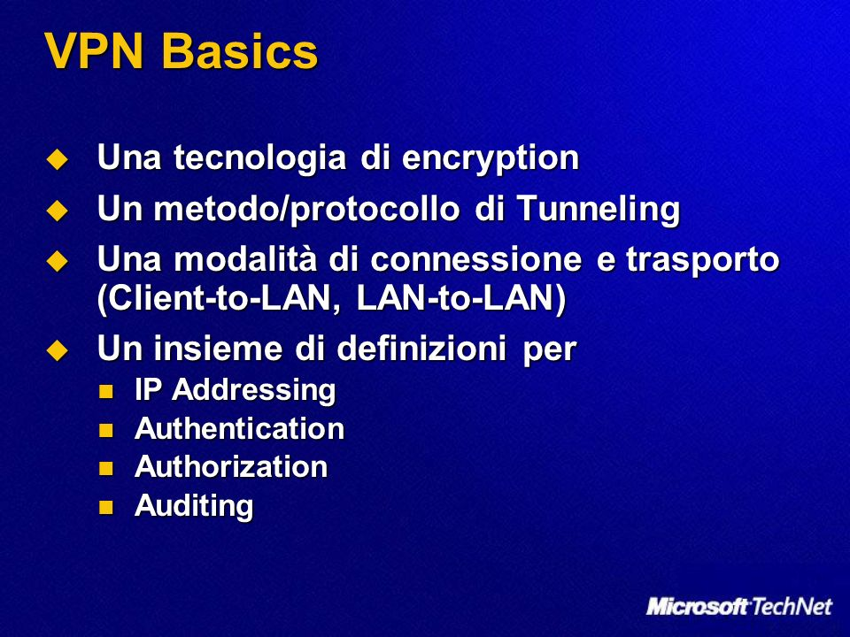 VPN Basics Una tecnologia di encryption